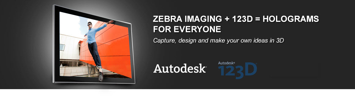 Zebra Imaging and Autodesk partner to bring 3D holographic printing capabilities to the global consumer
