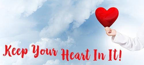 Keep Your Heart In It.jpg
