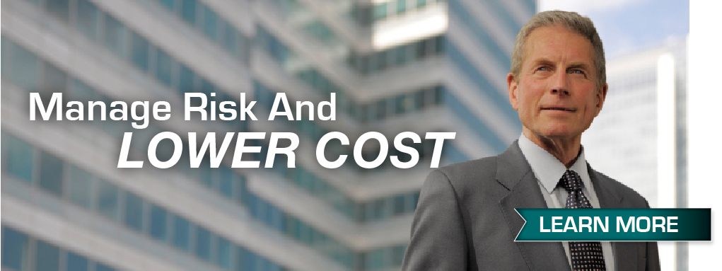 Manage Risk And Lower Cost