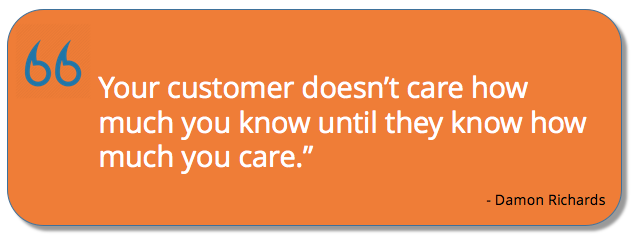 Damon Richards quote on customer care