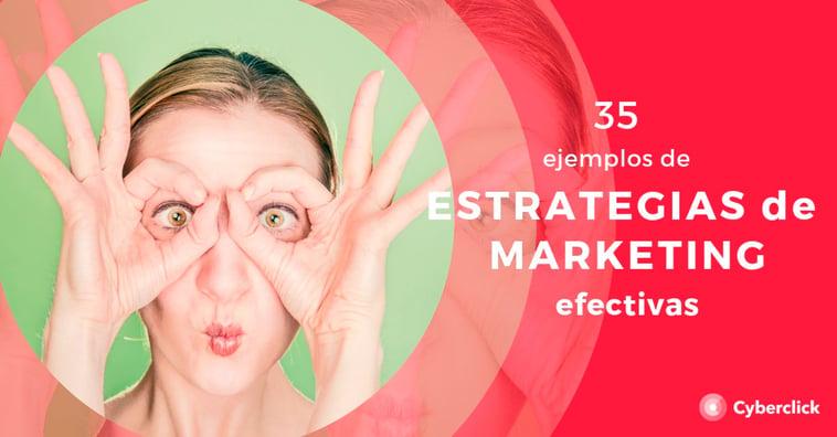 35 tipos de estrategias de marketing que funcionan