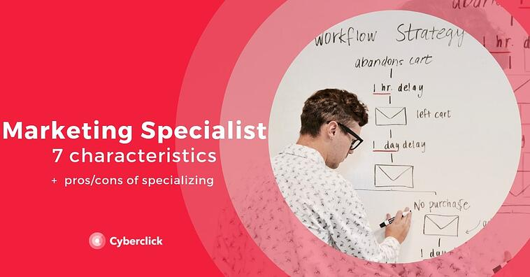 7 characteristics of a smart marketing specialist