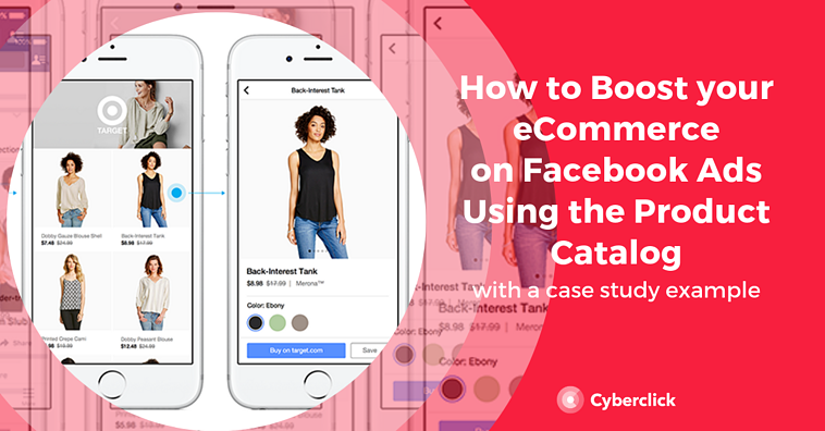 How To Boost eCommerce with Facebook Ads using Product Catalog