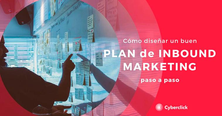 Cómo diseñar un buen plan de inbound marketing paso a paso