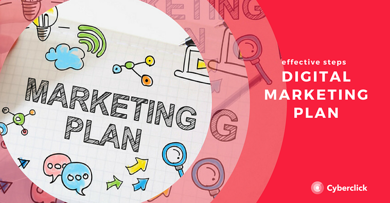 How To Make an Effective Digital Marketing Plan