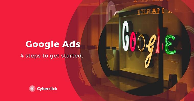Getting started with Google Ads in 4 steps