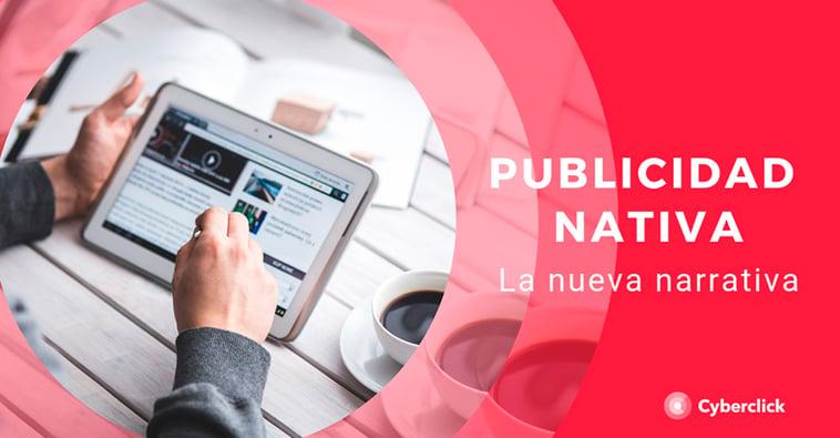 La nueva narrativa de la publicidad nativa