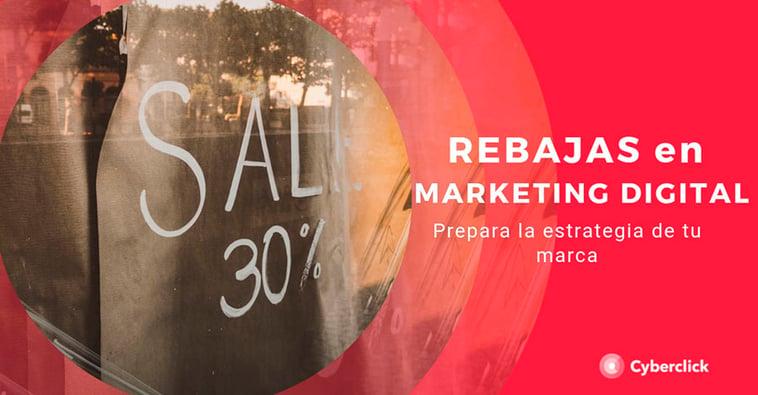 Rebajas en marketing digital: prepara la estrategia de tu marca