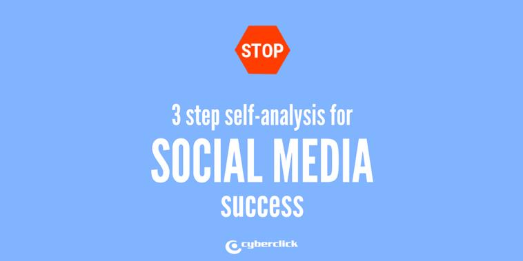 Stop- 3 step self-analysis for social media success