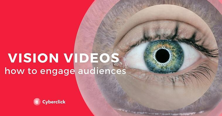 How to engage audiences with vision video marketing