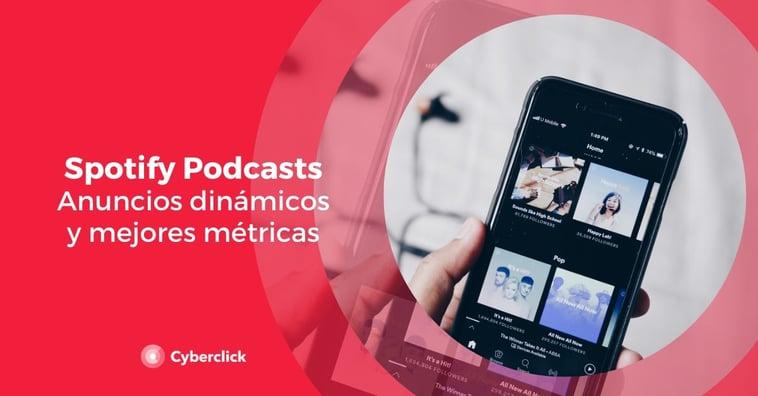 Los podcasts en Spotify estrenan anuncios dinámicos y mejores métricas