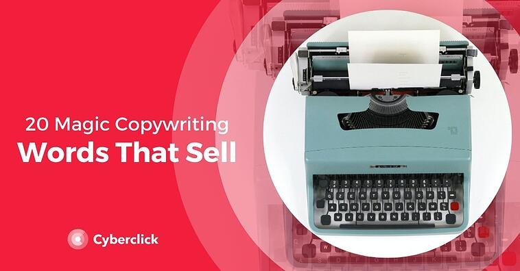 20 Magic Copywriting Words That Sell in Marketing