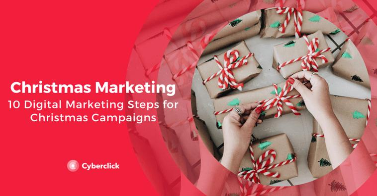 10 Digital Marketing Steps for Christmas Campaigns