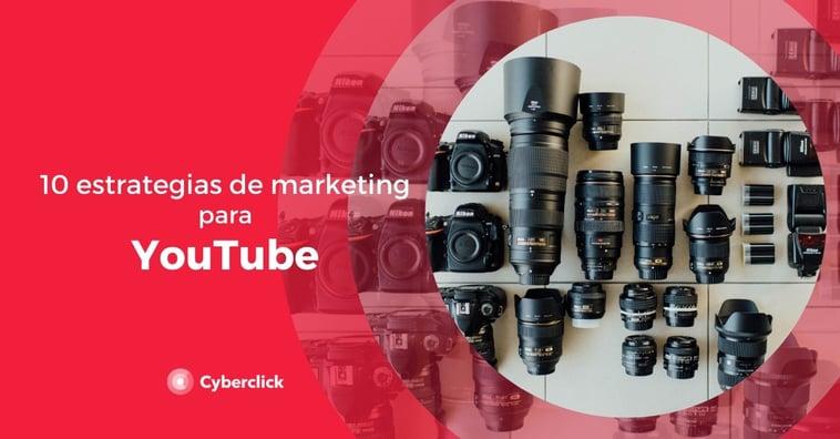 10 estrategias de marketing para YouTube
