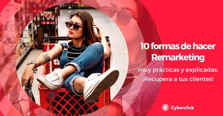 10 estrategias de remarketing que nadie te había contado