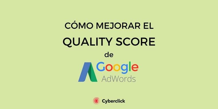 5 formas de mejorar el Quality Score de Google AdWords
