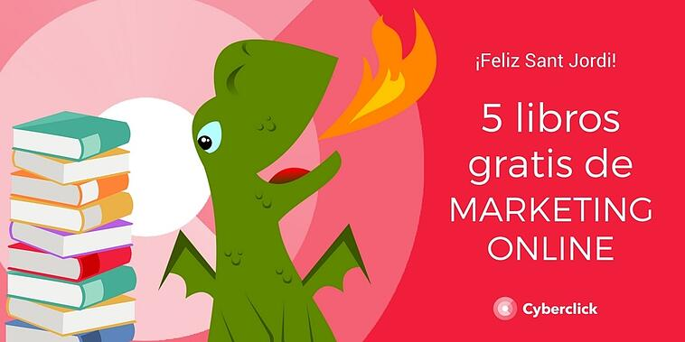 5 libros de marketing online gratis para el Día de Sant Jordi 2021