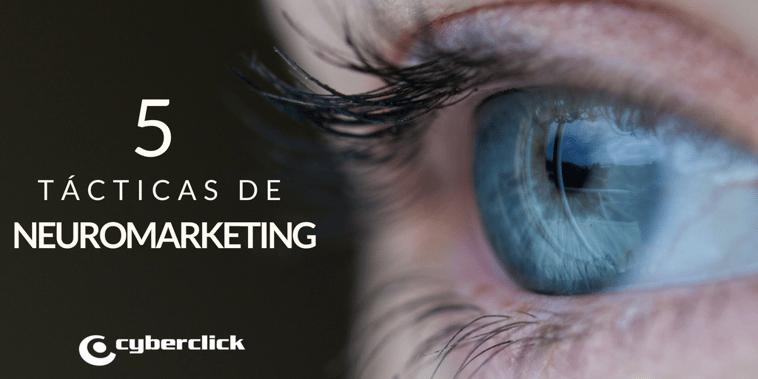 5 tácticas de neuromarketing para los marketers