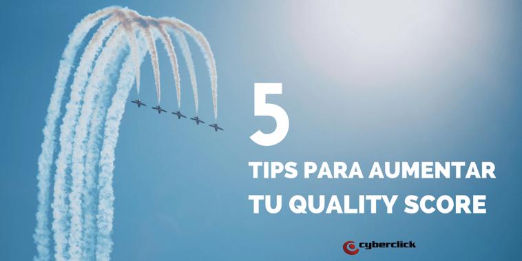 5 tips para aumentar tu Quality Score