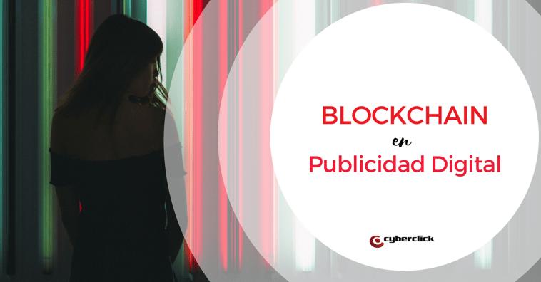 El blockchain en publicidad digital
