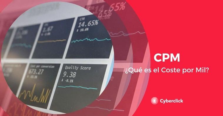¿Qué es el CPM (coste por mil)?