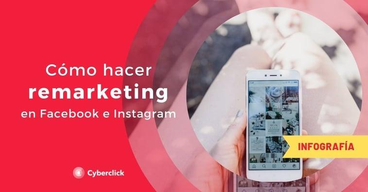 ¿Cómo hacer remarketing en Facebook e Instagram?