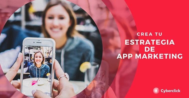 Guía básica para crear una estrategia de App Marketing