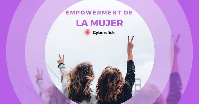 El empowerment de la mujer en el marketing digital