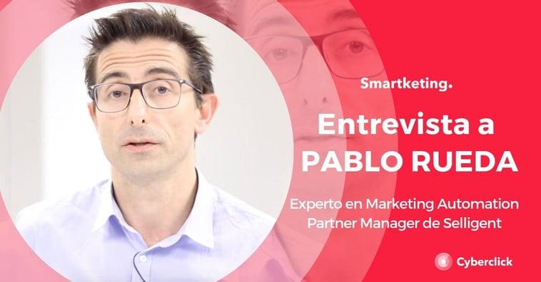"""Entrevistas de valor: """"El marketing automation es hablar de personalización"""" con Pablo Rueda, de Segillent"""