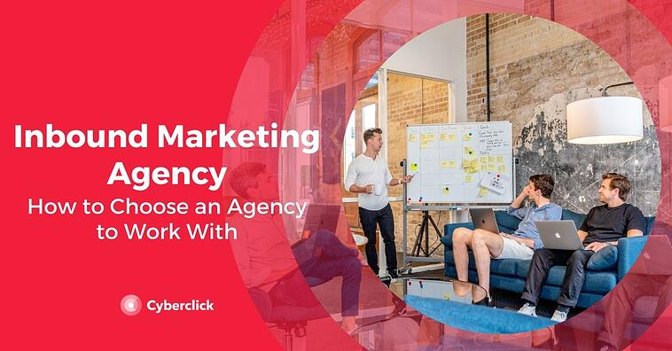 How to Choose an Inbound Marketing Agency to Work With
