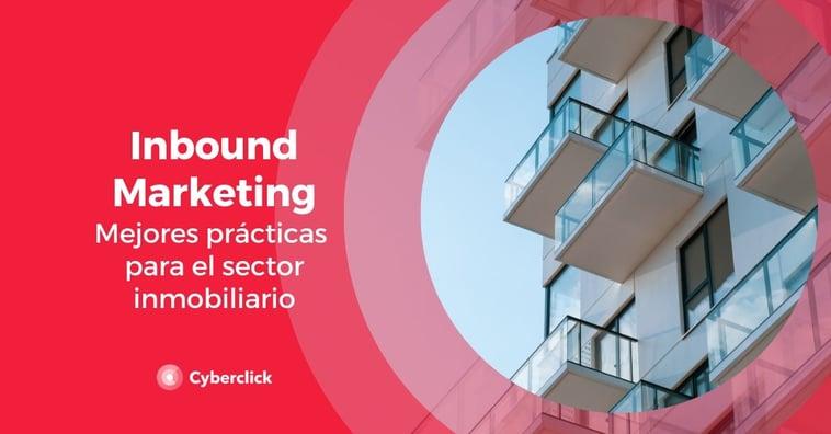 Inbound marketing: cómo aplicarlo al negocio inmobiliario