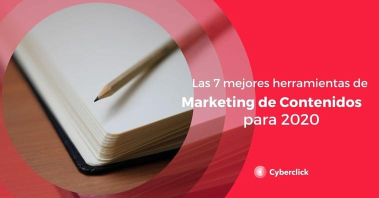 Las 7 mejores herramientas de marketing de contenidos para 2020
