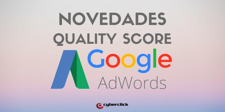 Las novedades del Quality Score de Google AdWords