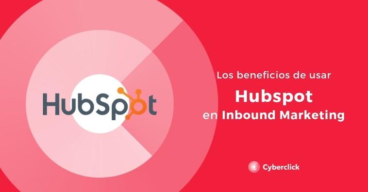 Los beneficios de usar Hubspot en inbound marketing