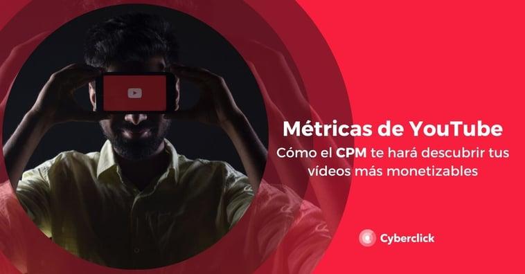 YouTube: las métricas importantes para monetizar los vídeos de tu canal