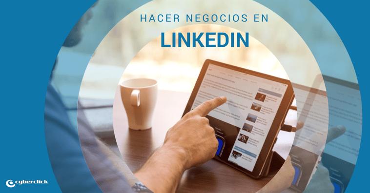 Cómo encontrar oportunidades de negocio en LinkedIn