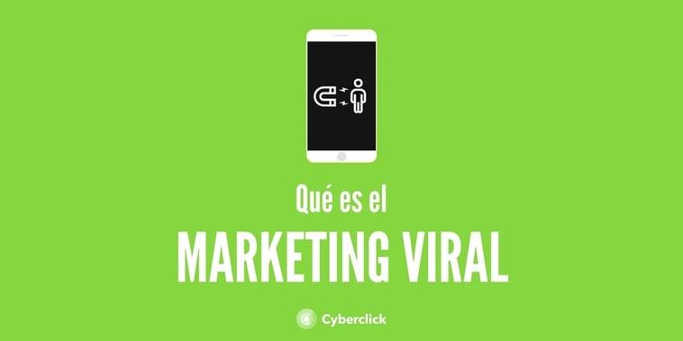 ¿Qué es el marketing viral online? Ventajas y ejemplos