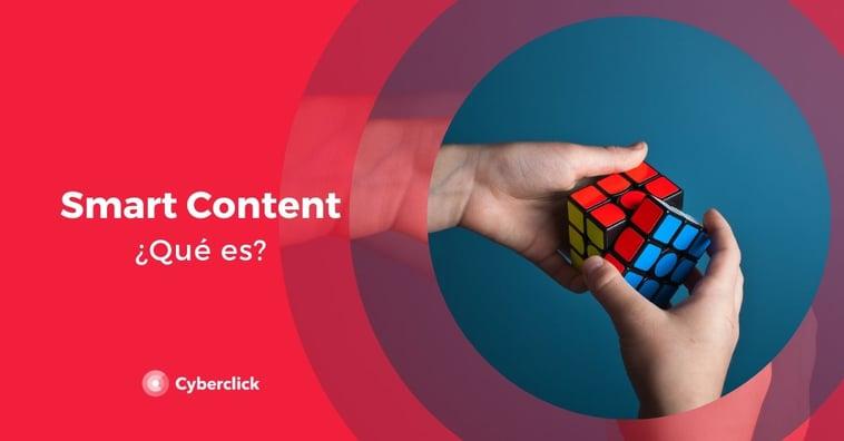 ¿Qué es el Smart Content?