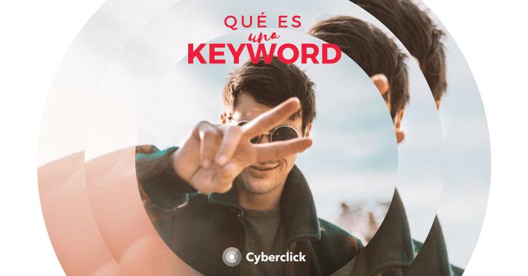 ¿Qué es una keyword?