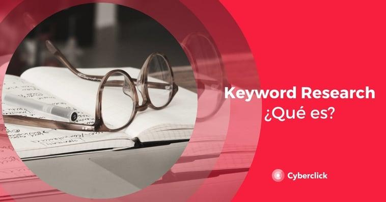 ¿Qué es una keyword research?