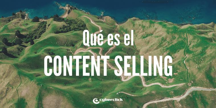 ¿Qué es el content selling?