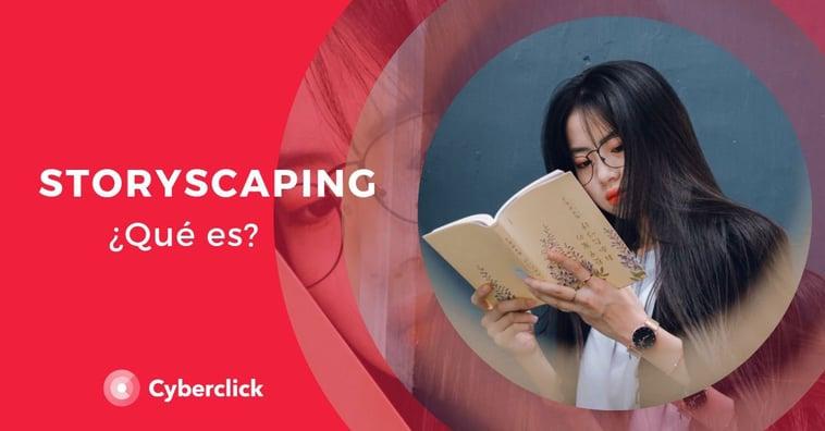 ¿Qué es el storyscaping?