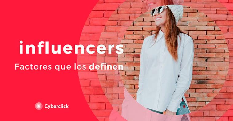 ¿Qué es un influencer? Factores que lo definen