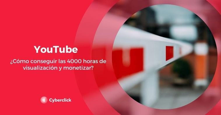 YouTube: ¿cómo conseguir las 4000 horas de visualización y monetizar?