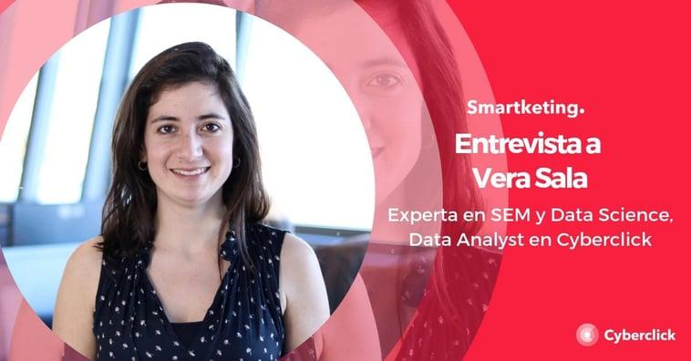"""Entrevista de valor: """"Las métricas son la esencia de Google Ads para visualizar nuestro éxito"""" por Vera Sala (Cyberclick)"""