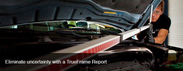 Eliminate uncertainty with a TrueFrame Report Vehicle Inspection