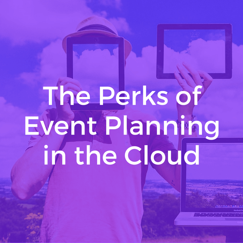 The Perks of Event Planning in the Cloud