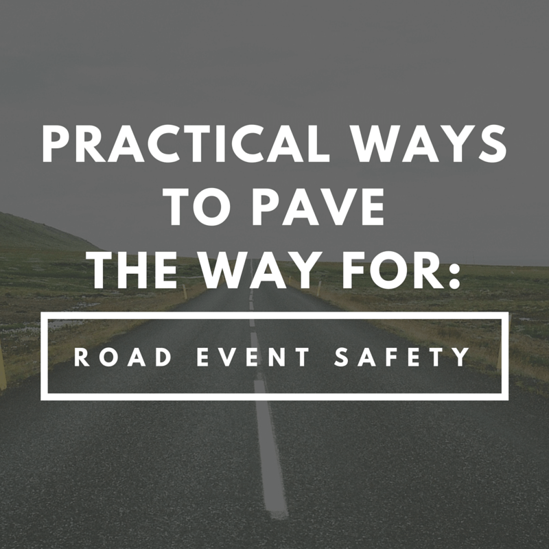 Practical Ways to Pave the way For Road Event Safety