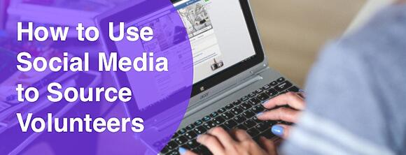 How to Use Social Media to Source Volunteers