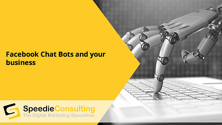 Facebook Chat Bots and Your Business